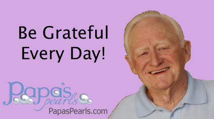 """Be Grateful Every Day!"""